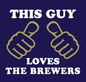 This Guy Loves The Brewers shirt baseball Milwaukee Yelich Shaw Wong Bradley Jr