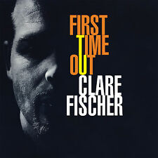 Clare Fischer – First Time Out CD