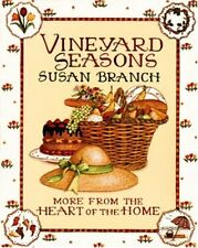 Vineyard Seasons: More from the Heart of the Home by Susan Branch