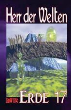 Herr der Welten: HdW 014: Erde 17 by Erno Fischer (2014, Paperback)