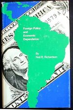 Foreign Policy and Economic Dependence Richardson HB/DJ 1st ed. Near Fine/Good+