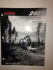Link Belt 240 LX,Timber Loader Sales Literature & specifications.