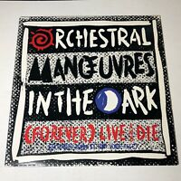 """Orchestral ManoeuvresIn The Dark - (Forever) Live And Die - 12"""" Single - 1986"""