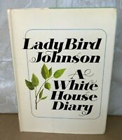 Lady Bird Johnson A White House Diary Dedicated & Signed by Author 1st Edition