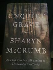 The Unquiet Grave : A Novel by Sharyn McCrumb (2017, Hardcover)