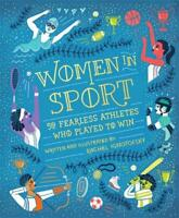 Women in Sport: Fifty Fearless Athletes Who Played to Win, Ignotofsky, Rachel, N