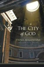 The City of God : St. Augustine of Hippo (2009, Trade Paperback)