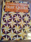 Amazingly Simple Star Quilts (2006, Hardcover)  LIKE NEW  FREE SHIP