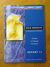 Gold deposits of the Northern Territory - Ahmad, Wygralak, Ferenczi (PB, 1999)