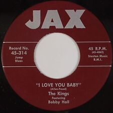 THE KINGS w/ BOBBY HALL: I Love You Baby / Why? JAX 45 Super NM-