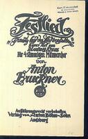 """Anton Bruckner : Festlied """" Freudig lasst das Lied erschallen """" neuer Text"""