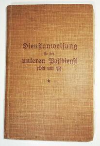 Dienstanweisung für den unteren Postdienst ( DA und P ) 1925 München (B6