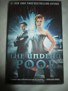The Undead Pool by Kim Harrison 1ST EDITION - (2014, Hardcover)