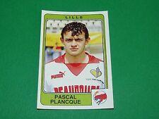 N°128 PLANCQUE LILLE OSC LOSC PANINI FOOTBALL 86 CHAMPIONNAT FRANCE 1986