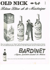 PUBLICITE ADVERTISING  1962   BARDINET  rhum OLD NICK