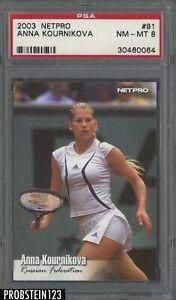 2003 Netpro Tennis #91 Anna Kournikova RC Rookie PSA 8 NM-MT