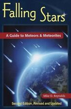 Falling Stars: A Guide to Meteors & Meteorites, 2nd Edition (Astronomy Space Tim