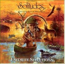 Dan Gibson's Solitudes Favorite selections-Exploring nature with music [CD]