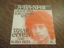 "45 tours IZHAR COHEN AND THE ""ALPHA BETA"" a-ba-ni-bi grand prix eurovision 1978"