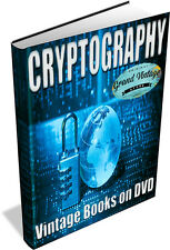 CRYPTOGRAPHY ~ Vintage Books on DVD ~ Cypher, Code Breaking, Steganography