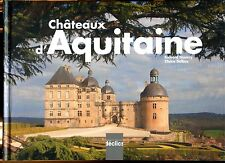 CHATEAUX D'AQUITAINE ..HISTOIRE..ARCHITECTURE  ..BEAU LIVRE DE PHOTOS .relié