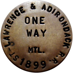 1899 St Lawrence & Adirondack Railway Transportation Token Railroad NY Canada
