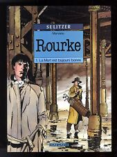 ROURKE    4  volumes    série complète   MARVANO, ANNESTAY, ROUFFA    EO
