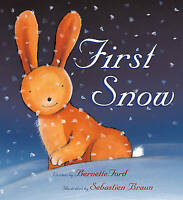"""AS NEW"" First Snow, Bernette Ford, Book"