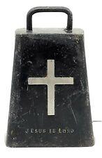 """Steel Metal Cow Bell W/Cross & """"Jesus Is Lord"""" On It"""