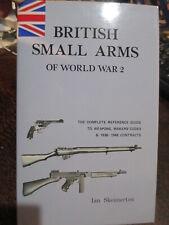 BRITISH SMALL ARMS OF WW2 Australia Ian Skennerton Military Gun Expert New Book