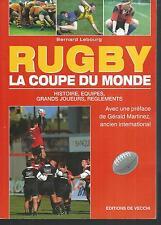 Rugby. La Coupe du Monde .Bernard LEBOURG.De Vecchi  Z008