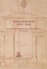 STEFANO DELLA BELLA (1610-1664), a cura di A. Forlani Tempesti e R. Spinelli SL0