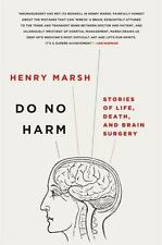 Do No Harm : Stories of Life, Death and Brain Surgery by Henry Marsh (2015,...