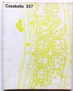 Casabella n. 327 1968 Rivista architettura Bernasconi Paolo Riani Giorgio Casali