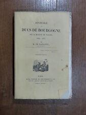 M. de Barante HISTOIRE DES DUCS DE BOURGOGNE Maison de Valois T4 De 1414 à 1424
