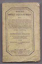 Y164-IDRAULICA-ACQUA-MANUALE DELL'AQUAIOLO-MILANO 1839