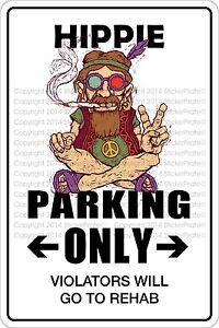 "Metal Sign Hippie Parking Only 8"" x 12"" Aluminum NS 358"