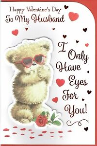 HUSBAND - I Only Have Eyes For You! -  VALENTINE'S DAY CARD ~QUALITY VALENTINES