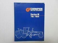 Champion 710/710A Series Iii Motor Graders Color Literature