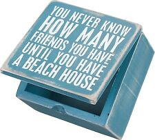 You Never Know How Many Friends You Have Until You Have a Beach House - Wood Box