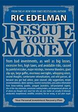Rescue Your Money : Your Personal Investment Recovery Plan by Ric Edelman (2009,