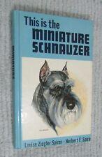 Vintage 1st ed 1963 Miniature Schnauzer dog Tfh hc book Ziegler Spirer Free S/H