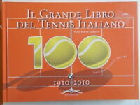 Il grande libro del tennis italiano Cento anni calderara acco rilegato nuovo 79
