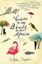 A Guide to the Birds of East Africa by Nicholas Drayson 2009 Paperback  FS