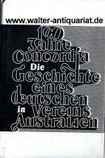 100 Jahre Concordia 1883-1983 Deutscher Verein Stanmore Australien Australia