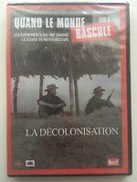 Quand le Monde Bascule - La Décolonisation DVD NEUF SOUS BLISTER