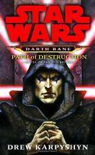 Path of Destruction (Star Wars: Darth Bane, Book 1