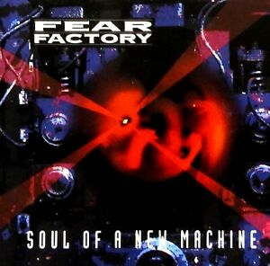 Soul Of A New Machine by Fear Factory (CD)