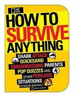 How to Survive Anything: Shark Attack, Lightning, Embarrassing Parents, Pop Quiz