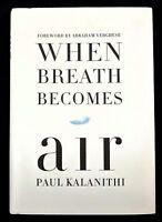 When Breath Becomes Air ~ Paul Kalanithi HC/DJ